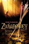 John Flanagan • Zwiadowcy księga 4. Bitwa o Skandię