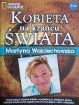 Martyna Wojciechowska • Kobieta na krańcu świata