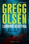 Gregg Olsen • Lodowa kurtyna