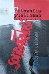 Elżbieta Ciżewska • Filozofia publiczna Solidarności