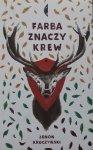 Zenon Kruczyński • Farba znaczy krew
