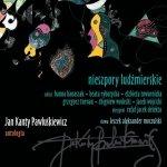 Jan Kanty Pawluśkiewicz • Nieszpory ludźmierskie vol. 10 • CD