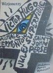 przekład Zbigniew Bieńkowski • Wizjonerzy. Michaił Lermontow, Victor Hugo, Saint-John Perse, Jules Supervielle