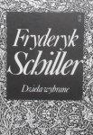 Fryderyk Schiller • Dzieła wybrane