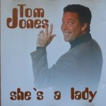 Tom Jones • She's a Lady • CD