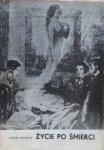 Leszek Szuman • Życie po śmierci