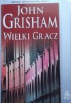 John Grisham • Wielki gracz
