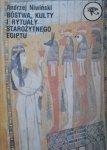 Andrzej Niwiński • Bóstwa, kulty i rytuały Starożytnego Egiptu [dedykacja autora]