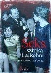 Andrzej Klim • Seks, sztuka i alkohol. Życie towarzyskie lat 60