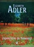 Elizabeth Adler • Zaproszenie do Prowansji