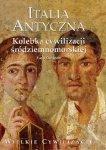 Furio Durando • Italia Antyczna. Kolebka cywilizacji śródziemnomorskiej