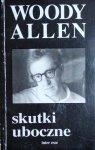 Woody Allen • Skutki uboczne