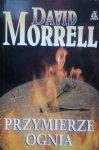 David Morrell • Przymierze ognia