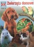 Zwierzęta domowe • Co i jak. Tom 45