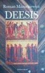 Roman Mazurkiewicz • Deesis. Idea wstawiennictwa Bogarodzicy i św. Jana Chrzciciela w kulturze średniowiecznej