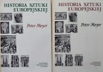 Peter Meyer • Historia sztuki europejskiej [komplet]