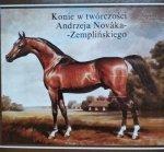 Konie w twórczości Andrzeja Novaka-Zemplińskiego