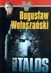Bogusław Wołoszański • Operacja Talos