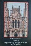 Sławomir Nowosad • Odnowa anglikańskiej teologii moralnej w XX wieku