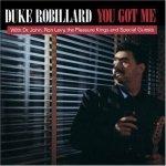 Duke Robillard • You Got Me • CD