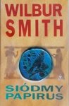 Wilbur Smith • Siódmy papirus