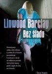 Linwood Barclay • Bez śladu