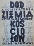 Podziemia kościołów starej Warszawy • Archikatedra św. Jana. Kościół N.M.P. Łaskawej