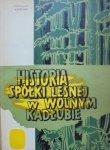 Tadeusz Marszałek • Historia spółki leśnej w Wolnym Kadłubie [dedykacja autora]