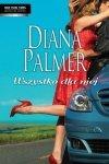 Diana Palmer • Wszystko dla niej