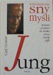 Carl Gustaw Jung • Wspomnienia, sny, myśli