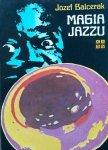 Józef Balcerak • Magia jazzu