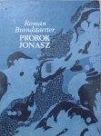 Roman Brandstaetter • Prorok Jonasz