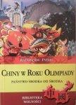 Radosław Pyffel • Chiny w Roku Olimpiady. Państwo Środka od środka
