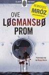 Ove Logmansbo • Prom