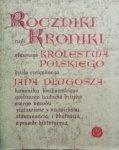 Jan Długosz • Roczniki czyli Kroniki sławnego Królestwa Polskiego księga 5 i 6