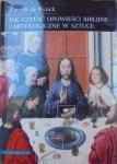 Patrick de Rynck • Jak czytać opowieści biblijne i mitologiczne w sztuce