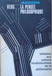 Józef Maria Bocheński • Vers la pensee philosophique