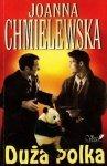 Joanna Chmielewska • Duża polka