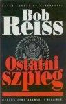 Bob Reiss • Ostatni szpieg