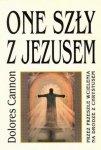 Dolores Cannon • One szły z Jezusem. Przez wcielenia na drodze z Chrystusem