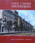 Dawid Schoenwald • Ulice i zaułki Grudziądza. Aleja 23 Stycznia i okolice