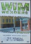 Wim Wenders • Nie wracaj w te strony • DVD