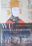 Jonathan Clements • Wu. Chińska cesarzowa