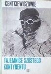Alina i Czesław Centkiewiczowie • Tajemnice szóstego kontynentu