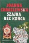 Joanna Chmielewska • Szajka bez końca