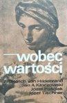 Józef Tischner, Jan Andrzej Kłoczowski, Dietrich von Hildebrand, Józef Paściak • Wobec wartości