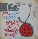 Agnieszka Osiecka • Wzór na diabelski ogon [Bohdan Butenko]