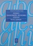 Grażyna Krasowicz-Kupis • Rozwój świadomości językowej dziecka. Teoria i praktyka