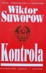 Wiktor Suworow • Kontrola