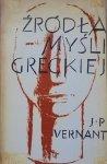 Jean-Pierre Vernant • Źródła myśli greckiej